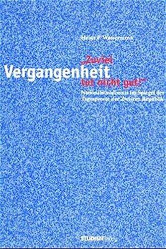 Zuviel Vergangenheit tut nicht gut!: Heinz P. Wassermann