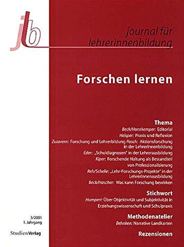 9783706515986: journal für lehrerinnen- und lehrerbildung: Forschen lernen