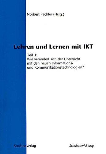 9783706516990: Lehren und Lernen mit IKT