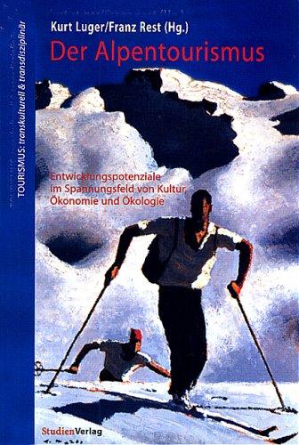 9783706517126: Der Alpentourismus