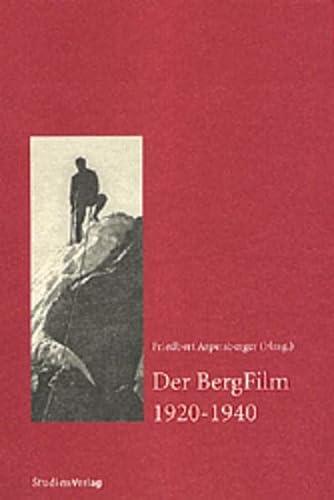 9783706517980: Der BergFilm 1920-1940