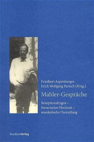 Mahler-Gespräche: Aspetsberger, Friedbert und Erich W. Partsch: