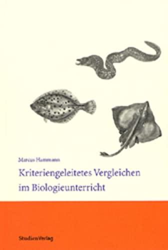 9783706518352: Kriteriengeleitetes Vergleichen im Biologieunterricht.