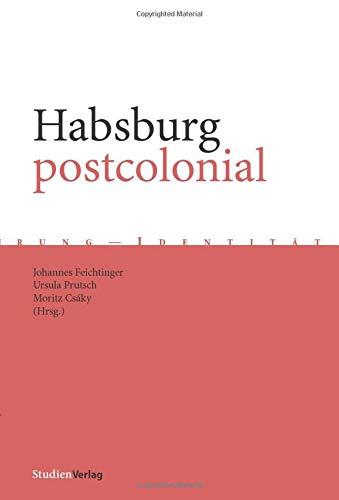 9783706518864: Habsburg Postcolonial