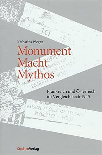 Monument - Macht - Mythos: Katharina Wegan