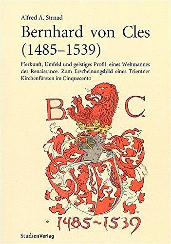 9783706519649: Bernhard von Cles (1485-1539)