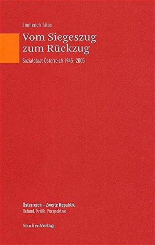9783706541534: Vom Siegeszug zum Rückzug: Sozialstaat Österreich 1945-2005