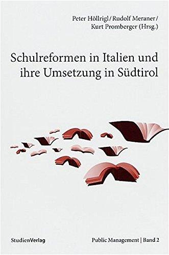 9783706541916: Schulreformen in Italien und ihre Umsetzung in S�dtirol