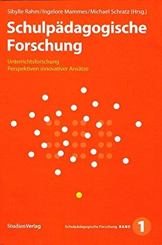 9783706542593: Schulpädagogische Forschung 1: Unterrichtsforschung – Perspektiven innovativer Ansätze