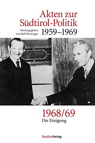 Akten zur Südtirol-Politik 1959-1969: Rolf Steininger