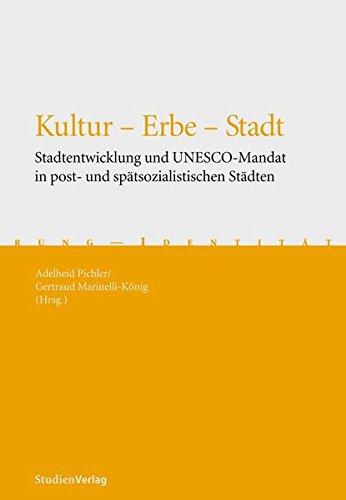 9783706543859: Kultur - Erbe - Stadt