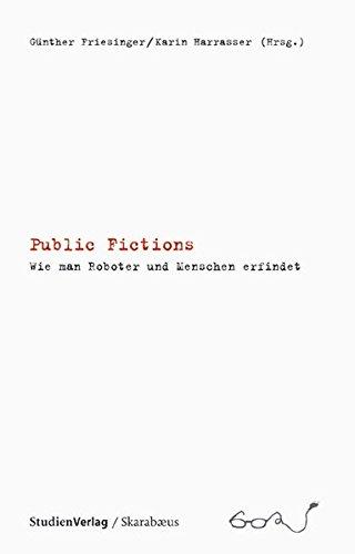 Public Fictions: Friesinger,Günther, Harrasser, Karin