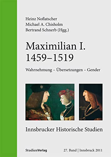 9783706549516: Maximilian I. (1459-1519)