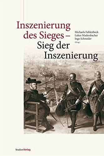 Inszenierung des Sieges - Sieg der Inszenierung: Ingo Schneider