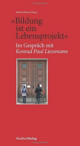 """""""Bildung ist ein Lebensprojekt"""": Im Gespräch mit Konrad Paul Liessmann"""