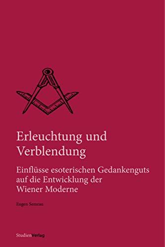 Erleuchtung und Verblendung: Eugen Semrau