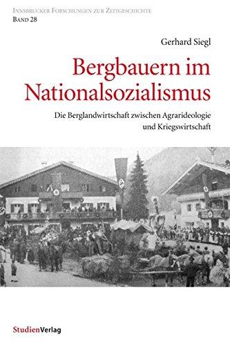 9783706552141: Bergbauern im Nationalsozialismus: Die Berglandwirtschaft zwischen Agrarideologie und Kriegswirtschaft