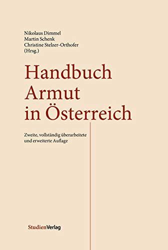 Handbuch Armut in Österreich: Nikolaus Dimmel