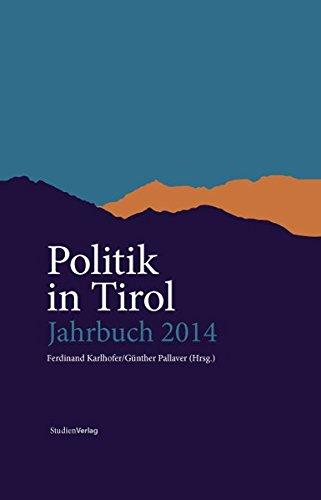 Politik in Tirol. Jahrbuch 2014: Karlhofer, Ferdinand /