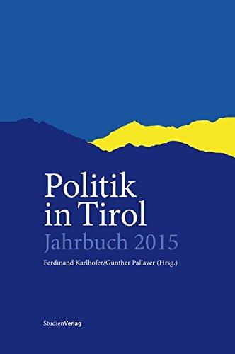 Politik in Tirol - Jahrbuch 2015: Karlhofer, Ferdinand /