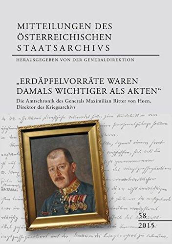 Erdäpfelvorräte waren damals wichtiger als Akten: Generaldirektion des Österreichischen ...