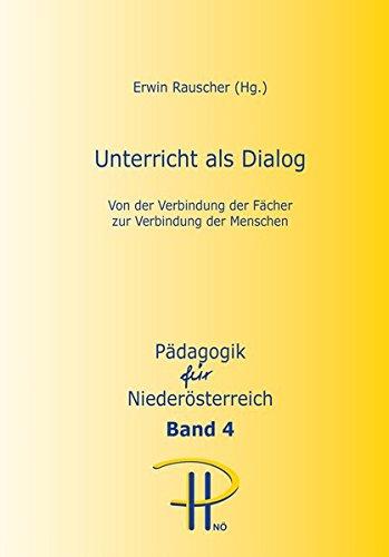 Unterricht als Dialog: Erwin Rauscher