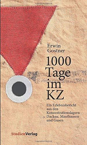 1000 Tage im KZ: Gostner, Erwin