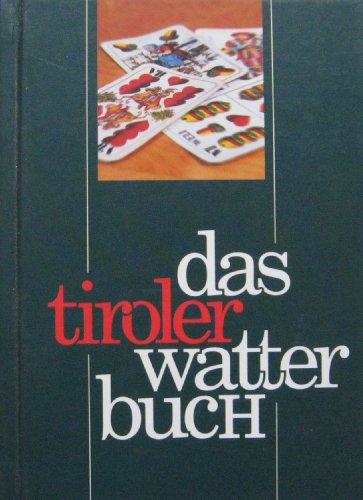 9783706622110: Das Tiroler Watterbuch