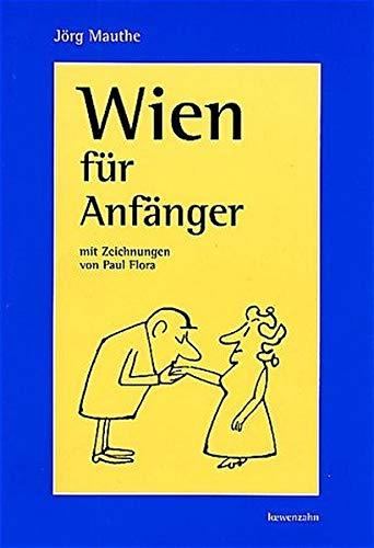 9783706622707: Wien für Anfänger