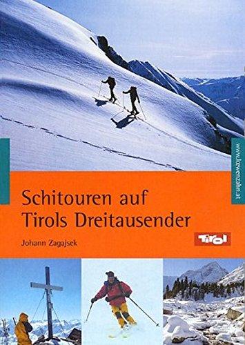 9783706623452: Schitouren auf Tirols Dreitausender