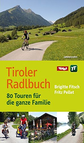 9783706624268: Fitsch, B: Tiroler Radlbuch