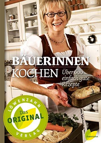 Bäuerinnen kochen: Edition Loewenzahn
