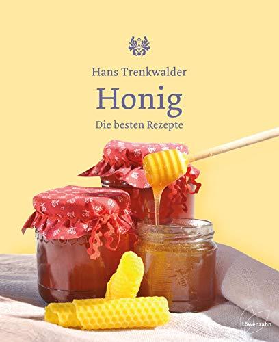 9783706625128: Honig: Die besten Rezepte