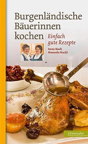 9783706625272: Burgenländische Bäuerinnen kochen