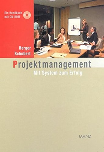 9783706811057: Projektmanagement. Mit System zum Erfolg