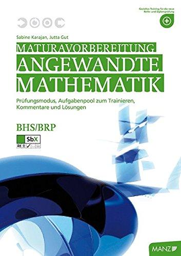9783706842723: Maturavorbereitung Mathematik - inkl. SbX: Pr�fungsformat, Wiederholung und Musteraufgaben