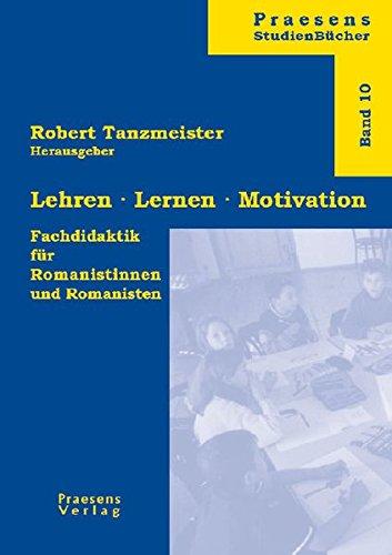 Lehren Lernen Motivation: Robert Tanzmeister