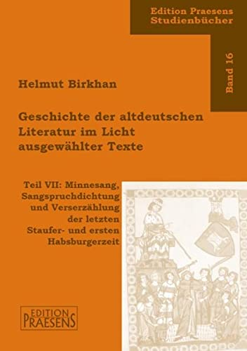 Geschichte der altdeutschen Literatur im Licht ausgewählter: Helmut Birkhan