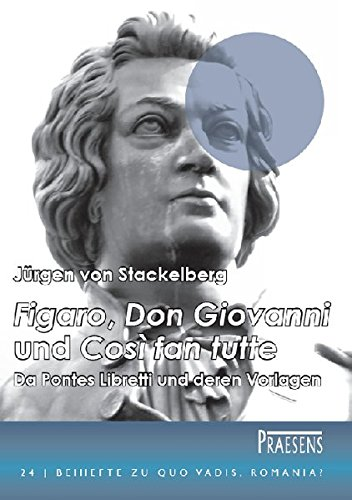 9783706904995: 'Figaro', 'Don Giovanni' und 'Così fan tutte'. Da Pontes Libretti und deren Vorlagen: Ein Beitrag zur Literaturgeschichte von Mozarts Opern