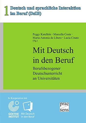 Mit Deutsch in den Beruf: Berufsbezogener Deutschunterricht: Peggy Katelhon, Marcella