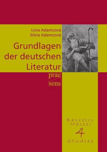 9783706908108: Grundlagen der deutschen Literatur