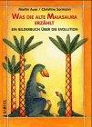 9783707264975: Was die alte Maiasaura erzählt