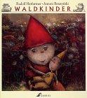 9783707265446: Waldkinder. Bilderbuch. Ab 5 Jahre