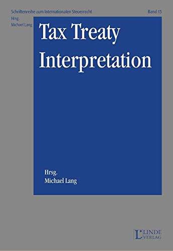 9783707302042: Tax Treaty Interpretation