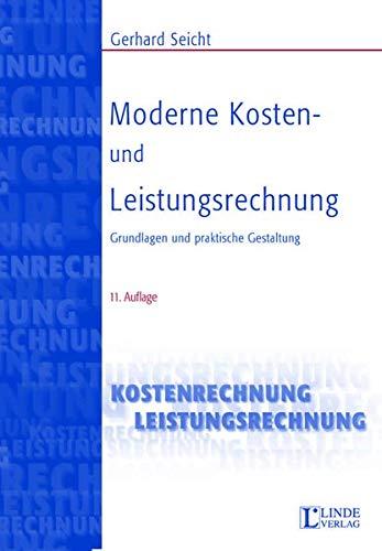 9783707302813: Moderne Kosten- und Leistungsrechnung