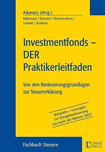 9783707303209: Investmentfonds - Der Praktikerleitfaden