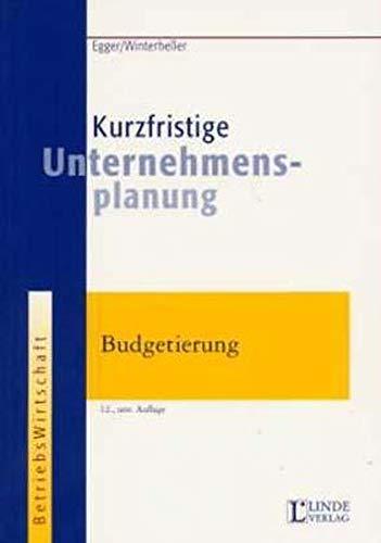 9783707303414: Kurzfristige Unternehmensplanung. Budgetierung.