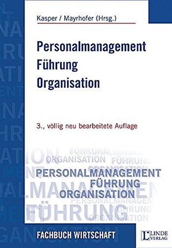 9783707304305: Personalmanagement - Führung - Organisation