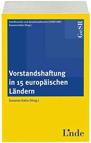 9783707307580: Vorstandshaftung in 15 europäischen Ländern