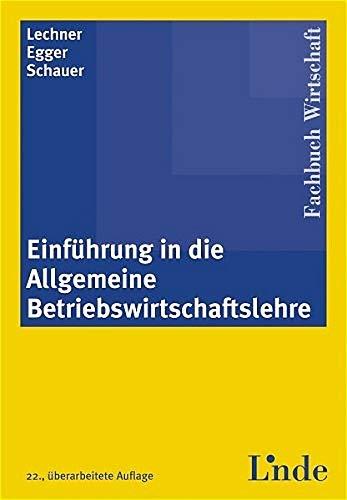 9783707308433: Einführung in die Allgemeine Betriebswirtschaftslehre
